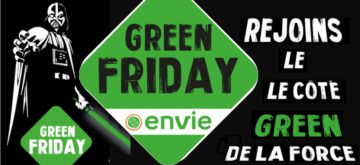 Green Friday à Angers ! c'est à ENVIE ANJOU